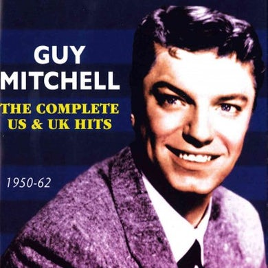 Complete U.S. & U.K. Hits: 1950-1962: Guy Mitchell CD
