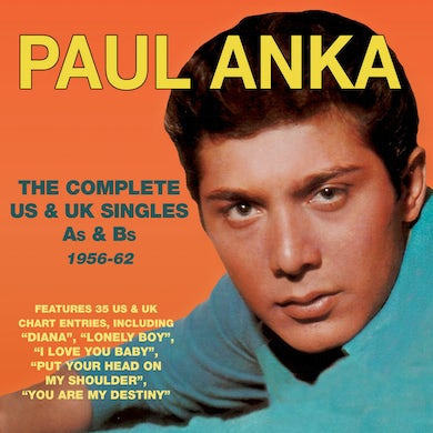 Complete U.S. & U.K. Singles As & Bs: 1956-1962: Paul Anka CD