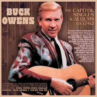 Buck Owens Capitol Singles & Albums 1957-62 CD