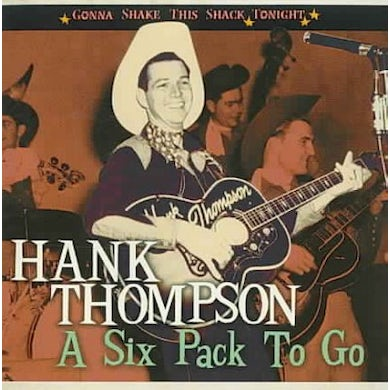 Six Pack To Go- Gonna Shake This Shack Tonight CD