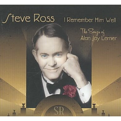 I Remember Him Well: The Songs of Alan Jay Lerner CD
