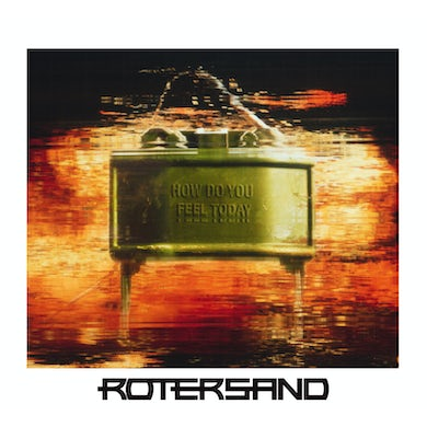 Rotersand How Do You Feel Today? CD