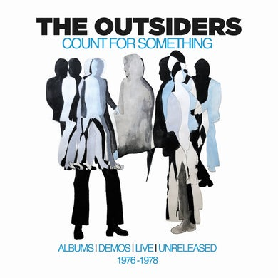 The Outsiders Count For Something: Albums  Demos  Liv CD