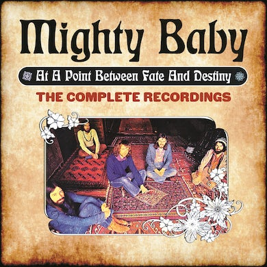 Mighty Baby At a point between fate and destiny CD