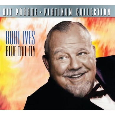 Burl Ives Blue Tail Fly CD
