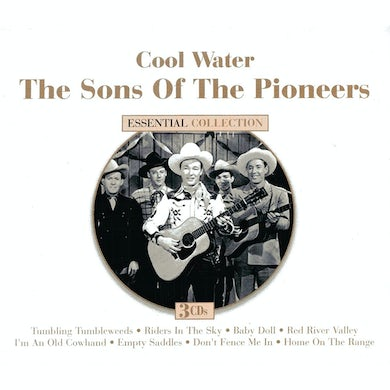 Sons Of The Pioneers Cool Water: Essential Collection CD