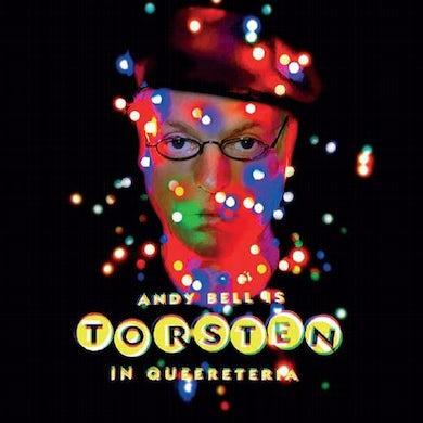 Andy Bell Torsten In Queereteria CD