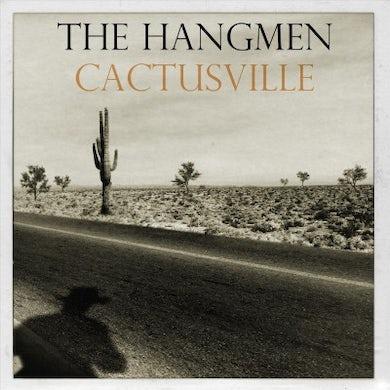 Hangmen Cactusville Vinyl Record