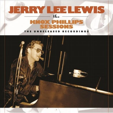 Jerry Lee Lewis: The Knox Phillips Sessions: The Unreleased Recordings Vinyl Record