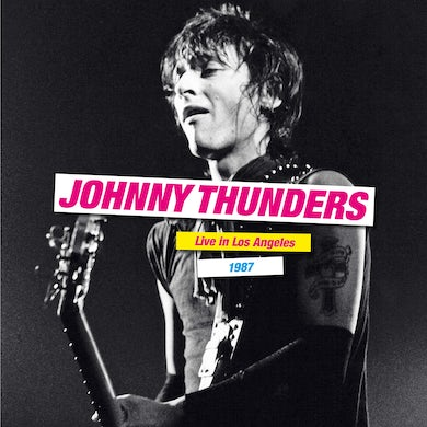 Johnny Thunders Live In Los Angeles 1987 Vinyl Record