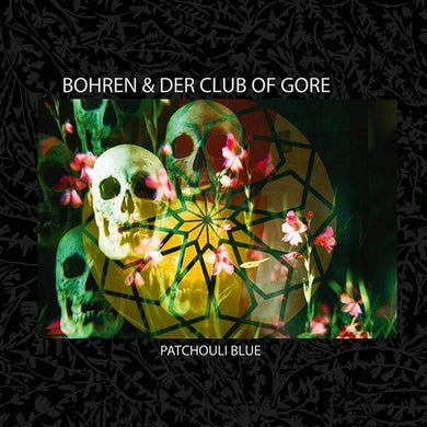 Bohren & Der Club Of Gore Patchouli Blue CD