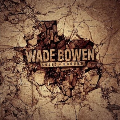 Wade Bowen Solid Ground CD