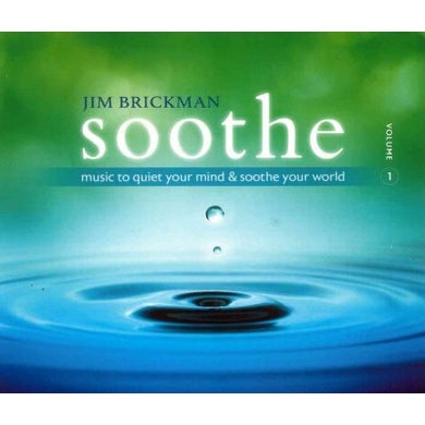 Jim Brickman Soothe 1: Music To Quiet Your Mind & Soothe Your World CD