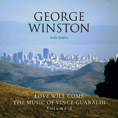 Love Will Come: The Music Of Vince Guara CD