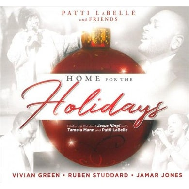 Patti LaBelle Home For The Holidays With Friends CD