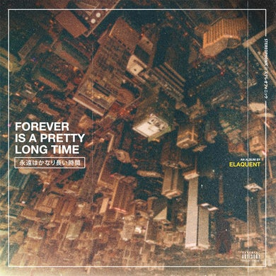 Elaquent Forever Is A Pretty Long Time CD