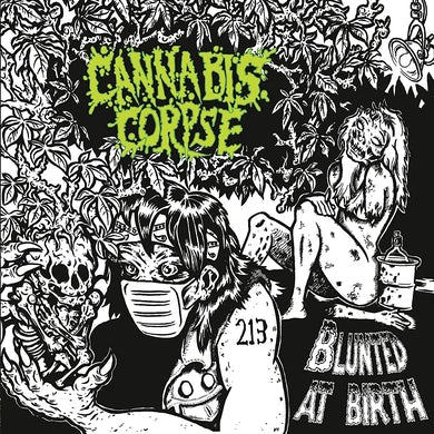 Cannabis Corpse Blunted At Birth CD
