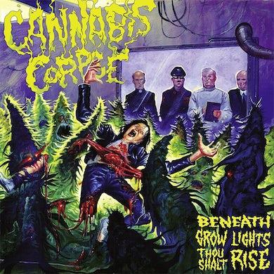 Cannabis Corpse Beneath Grow Lights Thou Shalt Rise CD
