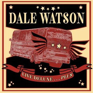 Dale Watson Live Deluxe…Plus CD