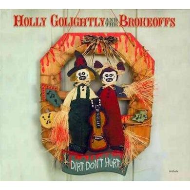 Holly Golightly Dirt Don't Hurt CD