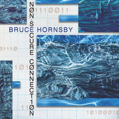 Bruce Hornsby Non Secure Connection CD