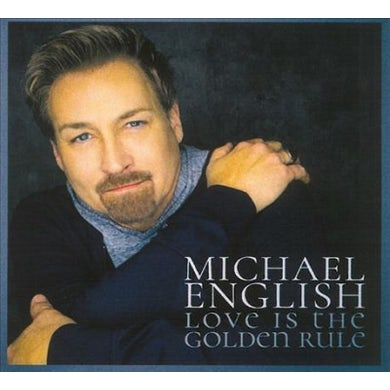Michael English Love Is The Golden Rule CD