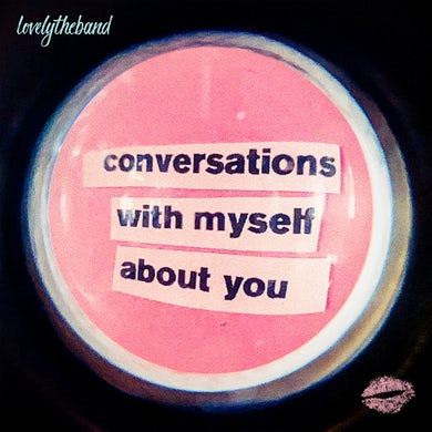 lovelytheband Conversations With Myself About You CD