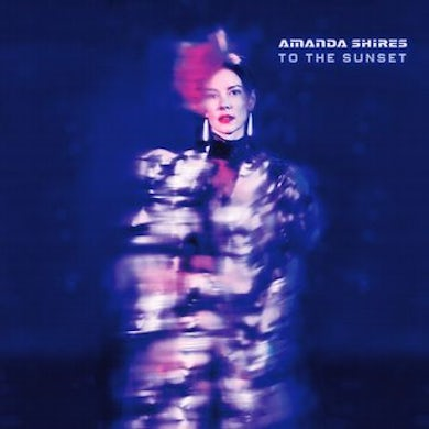 Amanda Shires To The Sunset Vinyl Record