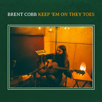 Brent Cobb Keep 'em On They Toes Vinyl Record