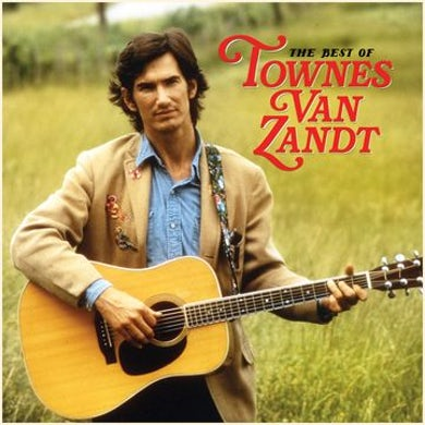 Best Of Townes Van Zandt Vinyl Record