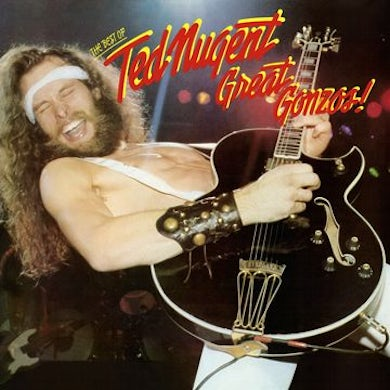 Great Gonzos: The Best Of Ted Nugent Vinyl Record