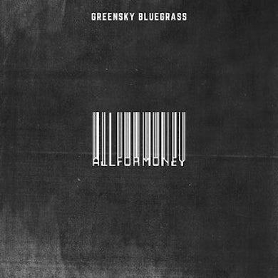 Greensky Bluegrass All For Money Vinyl Record
