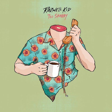 ROZWELL KID Too Shabby (Deluxe Edition) Vinyl Record