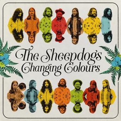 The Sheepdogs Changing Colours Vinyl Record