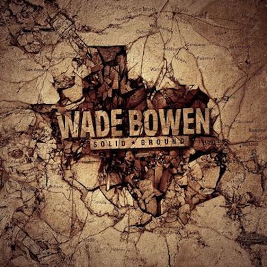 Wade Bowen Solid Ground Vinyl Record