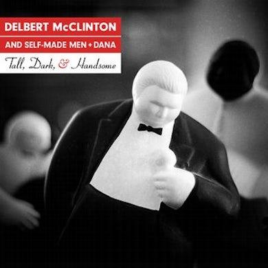 Delbert Mcclinton Tall, Dark, And Handsome Vinyl Record