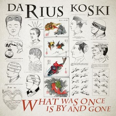 DARIUS KOSKI What Was Once Is By And Gone Vinyl Record