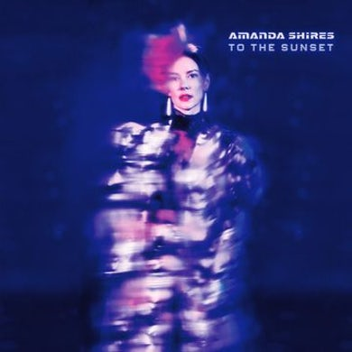 Amanda Shires To The Sunset CD