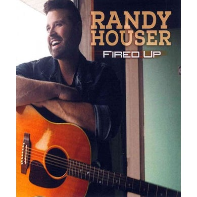 Randy Houser Fired Up CD
