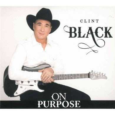 Clint Black On Purpose [Digipak] * CD
