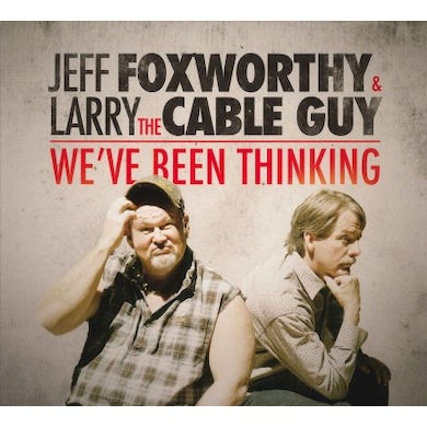 Jeff Foxworthy We've Been Thinking CD