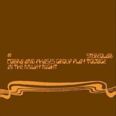 Stereolab Cobra And Phases Group Play Voltage In The Milky Night Vinyl Record