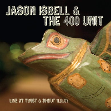 Jason Isbell Live from twist & shout 11.16.07  12inch Vinyl Record