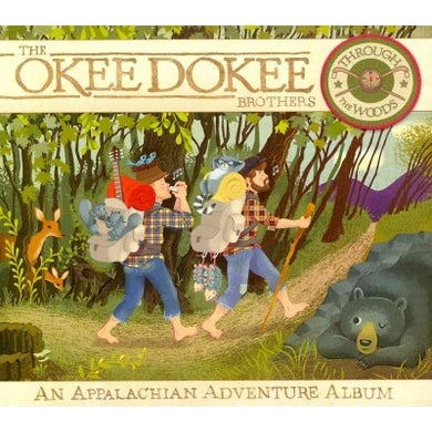 The Okee Dokee Brothers Through The Woods: An Appalachian Adventure Album CD