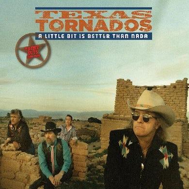 Texas Tornados LITTLE BIT IS BETTER THAN NADA: PRIME CUTS 1990 - 1996 CD