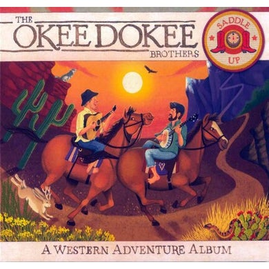 The Okee Dokee Brothers Saddle Up CD