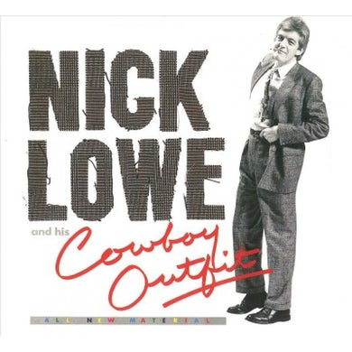 Nick Lowe And His Cowboy Outfit CD