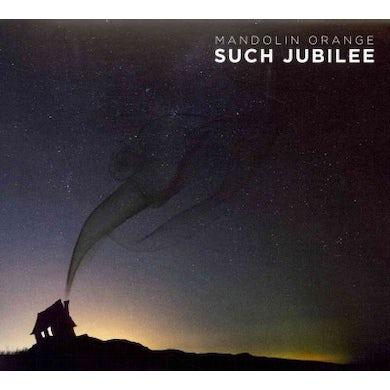Mandolin Orange Such Jubilee CD