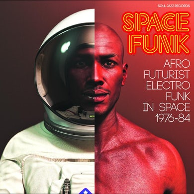 Soul Jazz Records Presents Space funk-afro futurist electro funk in space 1976-84 CD