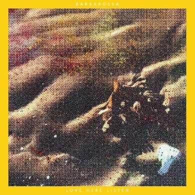Barbarossa Love Here Listen (Yellow Vinyl) Vinyl Record